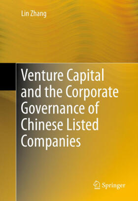 Zhang | Venture Capital and the Corporate Governance of Chinese Listed Companies | Buch | sack.de