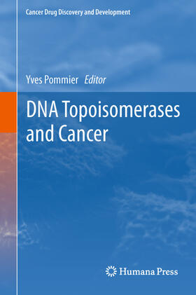 Pommier   DNA Topoisomerases and Cancer   Buch   sack.de