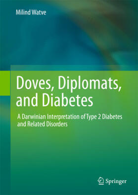 Watve | Doves, Diplomats, and Diabetes | Buch | sack.de