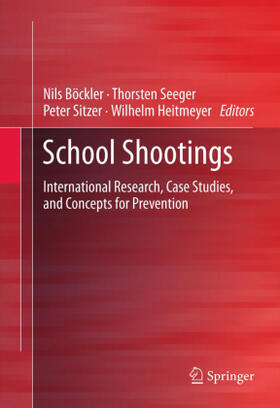 Böckler / Seeger / Sitzer | School Shootings | Buch | sack.de