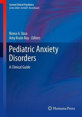 Roy / Vasa | Pediatric Anxiety Disorders | Buch | sack.de
