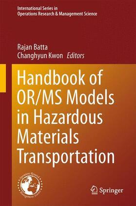 Batta / Kwon   Handbook of OR/MS Models in Hazardous Materials Transportation   Buch   sack.de