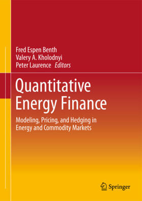 Benth / Kholodnyi / Laurence | Quantitative Energy Finance | Buch | sack.de