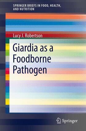 Robertson   Giardia as a Foodborne Pathogen   Buch   sack.de