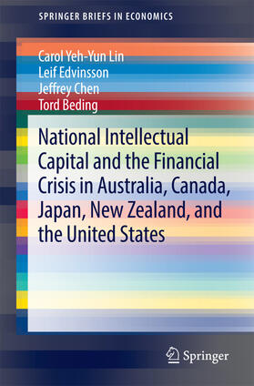 Lin / Edvinsson / Chen | National Intellectual Capital and the Financial Crisis in Australia, Canada, Japan, New Zealand, and the United States | Buch | sack.de