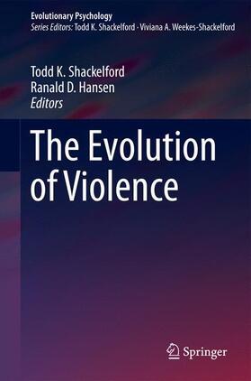Shackelford / Hansen | The Evolution of Violence | Buch | sack.de