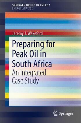 Wakeford   Preparing for Peak Oil in South Africa   Buch   sack.de