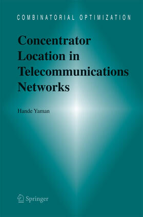 Yaman | Concentrator Location in Telecommunications Networks | Buch | sack.de