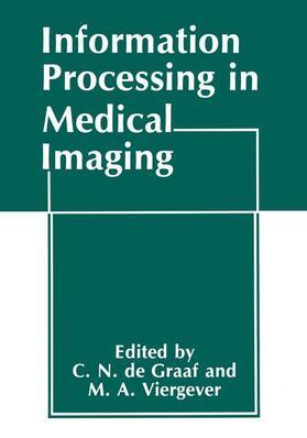 De Graaff / Viergever | Information Processing in Medical Imaging | Buch | sack.de