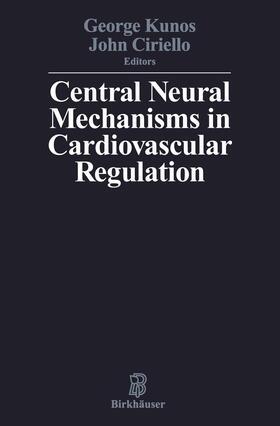 KUNOS / CIRIELLO | Central Neural Mechanisms of Cardiovascular Regulation | Buch | sack.de