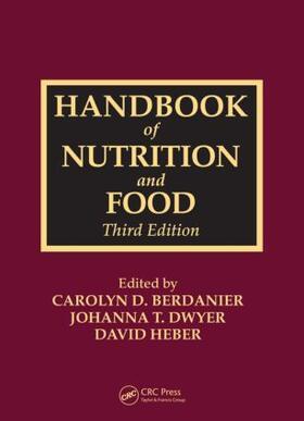 Berdanier / Dwyer / Heber | Handbook of Nutrition and Food | Buch | sack.de
