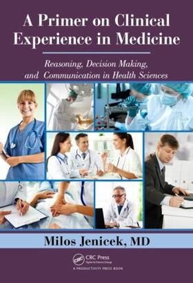 Jenicek, MD   A Primer on Clinical Experience in Medicine   Buch   sack.de