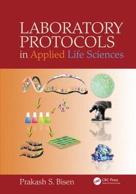 Bisen | Laboratory Protocols in Applied Life Sciences | Buch | sack.de