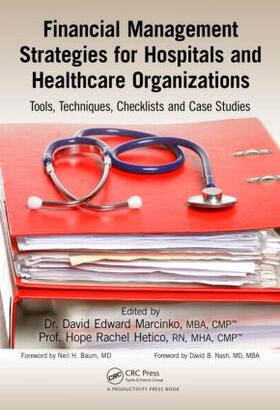 Marcinko / Hertico | Financial Management Strategies for Hospitals and Healthcare Organizations | Buch | sack.de