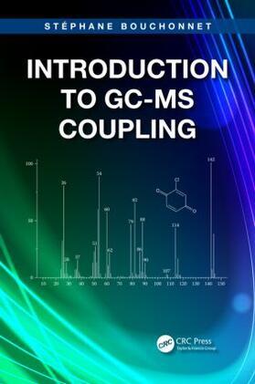 Bouchonnet | Introduction to GC-MS Coupling | Buch | sack.de