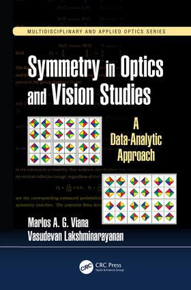 Viana / Lakshminarayanan | Symmetry in Optics and Vision Studies | Buch | sack.de