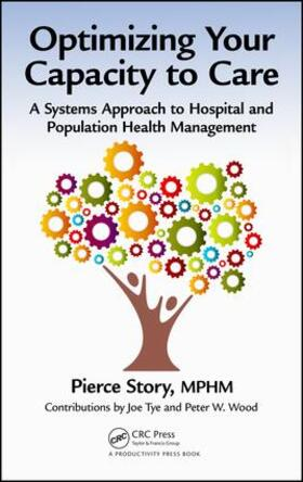 Story, MPHM | Optimizing Your Capacity to Care | Buch | sack.de