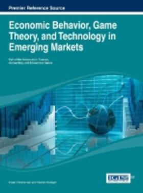 Economic Behavior, Game Theory, and Technology in Emerging Markets | Buch | sack.de