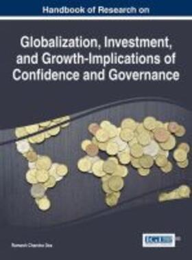 Handbook of Research on Globalization, Investment, and Growth-Implications of Confidence and Governance | Buch | sack.de