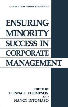 Thompson / DiTomaso | Ensuring Minority Success in Corporate Management | Buch | sack.de