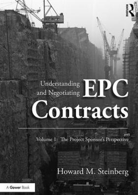 Steinberg | Understanding and Negotiating EPC Contracts, Volume 1 | Buch | sack.de
