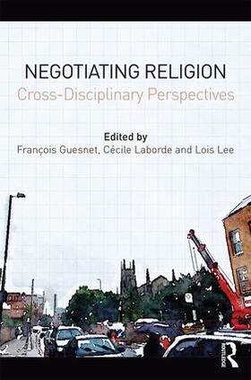 Guesnet / Laborde / Lee   Negotiating Religion   Buch   sack.de