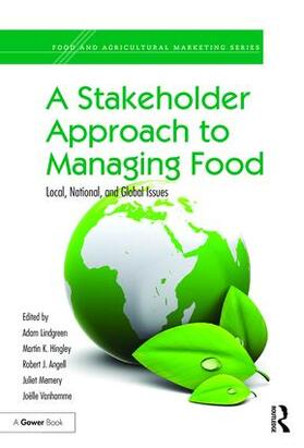 Lindgreen / Hingley / Angell   A Stakeholder Approach to Managing Food   Buch   sack.de