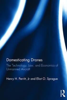 Sprague / Perritt, Jr. | Domesticating Drones | Buch | sack.de