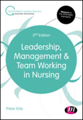 Ellis   Leadership, Management and Team Working in Nursing   Buch   sack.de