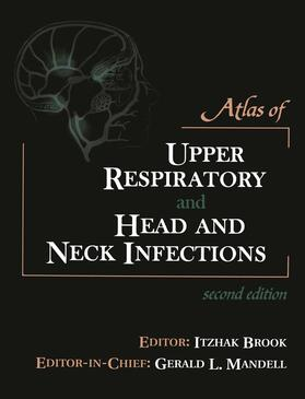 Brook | Atlas of Upper Respiratory and Head and Neck Infections | Buch | sack.de