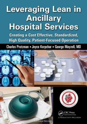 Protzman / Kerpchar / Mayzell | Leveraging Lean in Ancillary Hospital Services | Buch | sack.de