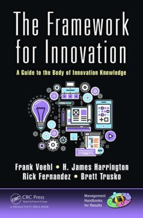 Harrington / Trusko / Voehl | The Framework for Innovation | Buch | sack.de