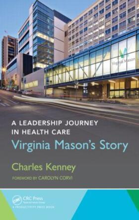 Kenney | A Leadership Journey in Health Care: Virginia Mason's Story | Buch | sack.de