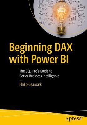 Seamark | Beginning DAX with Power BI | Buch | sack.de