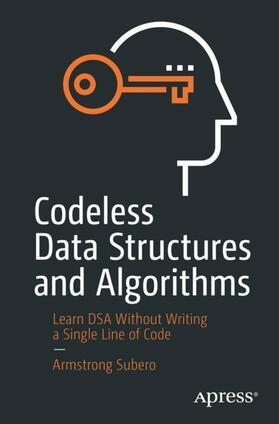 Subero | Codeless Data Structures and Algorithms | Buch | sack.de