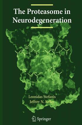 Stefanis / Keller   The Proteasome in Neurodegeneration   Buch   sack.de