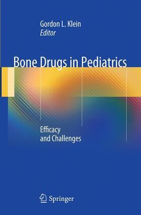 Klein | Bone Drugs in Pediatrics | Buch | sack.de