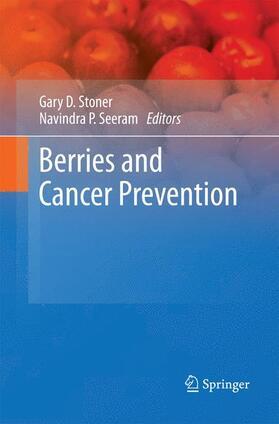 Stoner / Seeram | Berries and Cancer Prevention | Buch | sack.de