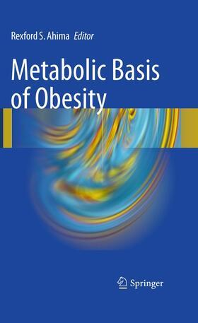Ahima | Metabolic Basis of Obesity | Buch | sack.de