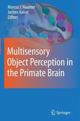 Naumer / Kaiser   Multisensory Object Perception in the Primate Brain   Buch   sack.de