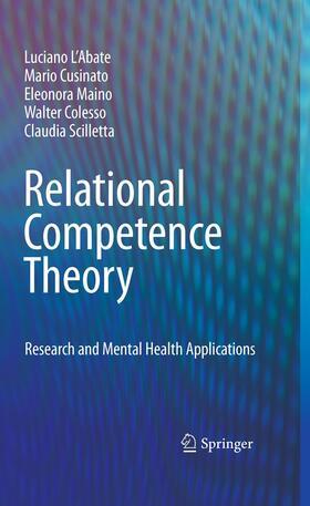 L'Abate / Cusinato / Maino | Relational Competence Theory | Buch | sack.de