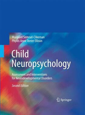 Semrud-Clikeman / Teeter Ellison | Child Neuropsychology | Buch | sack.de