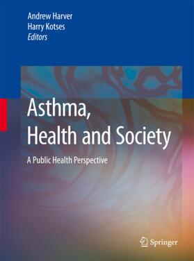 Harver / Kotses | Asthma, Health and Society | Buch | sack.de