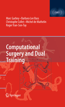 Garbey / Bass / Collet | Computational Surgery and Dual Training | Buch | sack.de