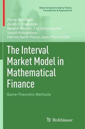 Bernhard / Engwerda / Roorda   The Interval Market Model in Mathematical Finance   Buch   sack.de
