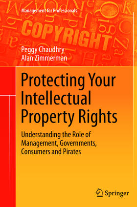 Chaudhry / Zimmerman | Protecting Your Intellectual Property Rights | Buch | sack.de