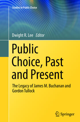 Lee | Public Choice, Past and Present | Buch | sack.de