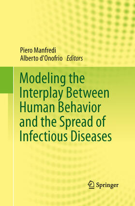 Manfredi / D'Onofrio   Modeling the Interplay Between Human Behavior and the Spread of Infectious Diseases   Buch   sack.de