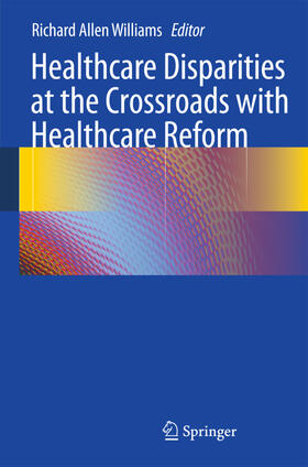 Williams | Healthcare Disparities at the Crossroads with Healthcare Reform | Buch | sack.de