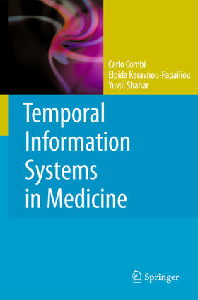 Combi / Keravnou-Papailiou / Shahar   Temporal Information Systems in Medicine   Buch   sack.de